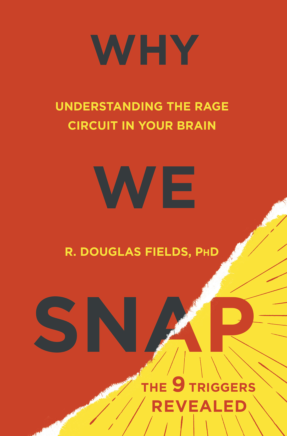 Why We Snap - R Douglas Fields